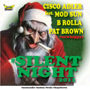 Cisco Adler ft. Mod Sun, B Rolla & Pat Brown - Silent Night 2011 Artwork