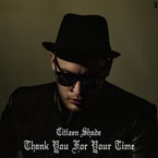 Citizen Shade - Thank You for Your Time Artwork