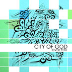 City of God - Over You Artwork