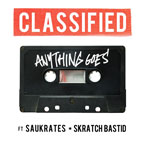 Classified ft. Skratch Bastid &amp; Saukrates - Anything Goes Artwork