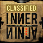 Classified ft. David Myles - Inner Ninja Artwork