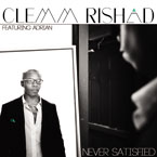 Clemm Rishad ft. Adrian - Never Satisfied Artwork