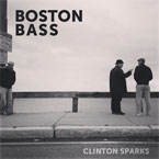 Clinton Sparks - Boston Bass Artwork
