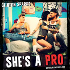 Clinton Sparks - She's a Pro Artwork