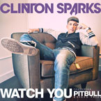 Clinton Sparks ft. Pitbull &amp; Disco Fries - Watch You Artwork