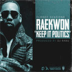 Closed Sessions ft. Raekwon - Keep It Politics Artwork