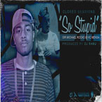 Closed Sessions ft. Sir Michael Rocks & Vic Mensa - So Stupid Artwork