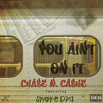 Chase N. Cashe ft. Smoke DZA - You Ain&#8217;t on It Artwork