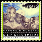 Capone-n-Noreaga ft. Nature, Cormega & DJ Tony Touch - Rap Rushmore Artwork