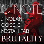C-Note ft. J. Nolan, Co$$ & Mistah FAB - Brutality Artwork