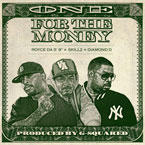 "Coalmine Records ft. Royce da 5'9"", Skillz & Diamond D - One for the Money Artwork"