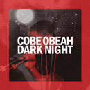 Cobe Obeah - Dark Night Artwork