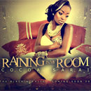 Cocoa Sarai - Raining in My Room Artwork