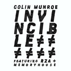 Colin Munroe ft. RZA &amp; Memoryhouse - Invincible Artwork