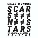 Colin Munroe ft. Kendrick Lamar &amp; Ab-Soul - Scars N Stars Artwork
