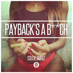 Collie Buddz - Payback&#8217;s a B**ch Artwork