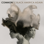 Common - Black America Again ft. Stevie Wonder Artwork
