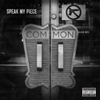 Common - Speak My Piece Artwork