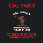 Connor Evans ft. Andrea Martin - Cali Party Artwork