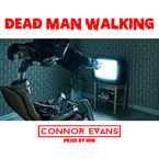 Connor Evans - Dead Man Walking Artwork