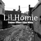 Connor Evans ft. Alex Wiley - Lil Homie Artwork