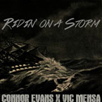 Connor Evans ft. Vic Mensa - Ridin' on a Storm Artwork