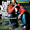 Consequence - Tell Ya Boss 2 Holla at Me Artwork