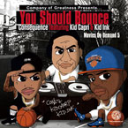 Consequence ft. Kid Capri & Kid Ink - You Should Bounce Artwork