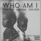 Cool Nutz ft. Pyrex Drex & FliBoiMoe - Who Am I Artwork