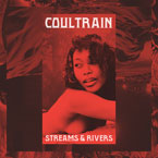 Coultrain - Streams & Rivers Artwork