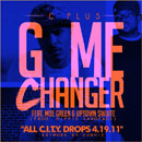 C-Plus ft. Moe Green & Uptown Swuite - Game Changer Artwork