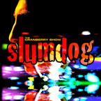 The Cranberry Show - Slumdog Artwork