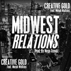Creative Gold ft. Murph Watkins - Midwest Relations Artwork