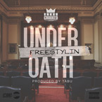 KXNG CROOKED - Freestylin' Under Oath Artwork