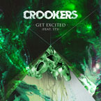 Crookers x STS - Get Excited Artwork