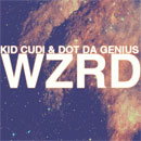 WZRD (Kid Cudi x Dot Da Genius) - Brake Artwork