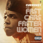 Curren$y ft. Daz Dillinger - Fast Cars Faster Women Artwork