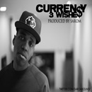 Curren$y - 3 Wishes Artwork