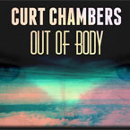Curt Chambers - Out Of Body Artwork