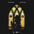 Cyhi The Prynce - Lord, Lord, Lord ft. K Camp Artwork