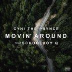 06297-cyhi-the-prynce-movin-around-schoolboy-q