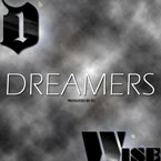 D1 x Wise - Dreamers Artwork