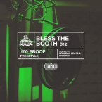 D12 - 100 Proof (Bless The Booth Freestyle) Artwork