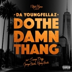 Da YoungFellaz - Do The Damn Thang ft. Snoop Dogg, George Clinton & Nipsey Hussle Artwork