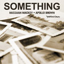 Daily Bread (Apollo Brown &amp; Hassaan Mackey) - Something Artwork