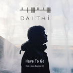 Daithi ft. Jesse Boykins III - Have to Go Artwork