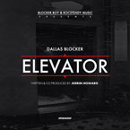 Dallas Blocker - Elevator Artwork
