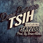 Dane Lawrence ft. Skyzoo - TSIH Artwork