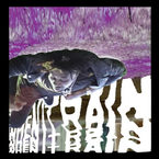 Danny Brown - When It Rain Artwork