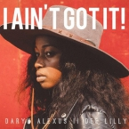 Daryn Alexus - I Ain't Got It Artwork